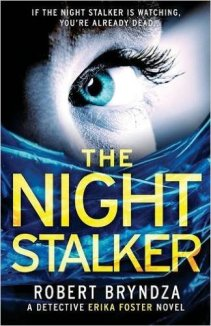 The Night Stalker: A chilling serial killer thriller by ...