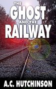 the ghost and the railway.jpg