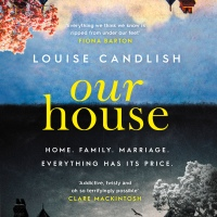 #BookReview: Our House by Louise Candlish (@louise_candlish) @simonschusterUK #OurHouse #DomesticSuspense