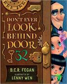 Don't Ever Look Behind Door 32 by B.C.R. Fegan.jpg