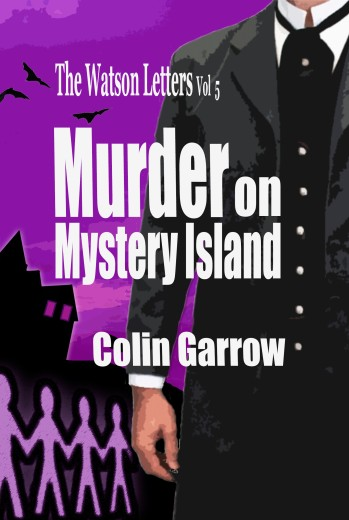 The Watson Letters Vol 5 Murder on Mystery Island KDP Paperback COVER JULY 2019 EBOOK