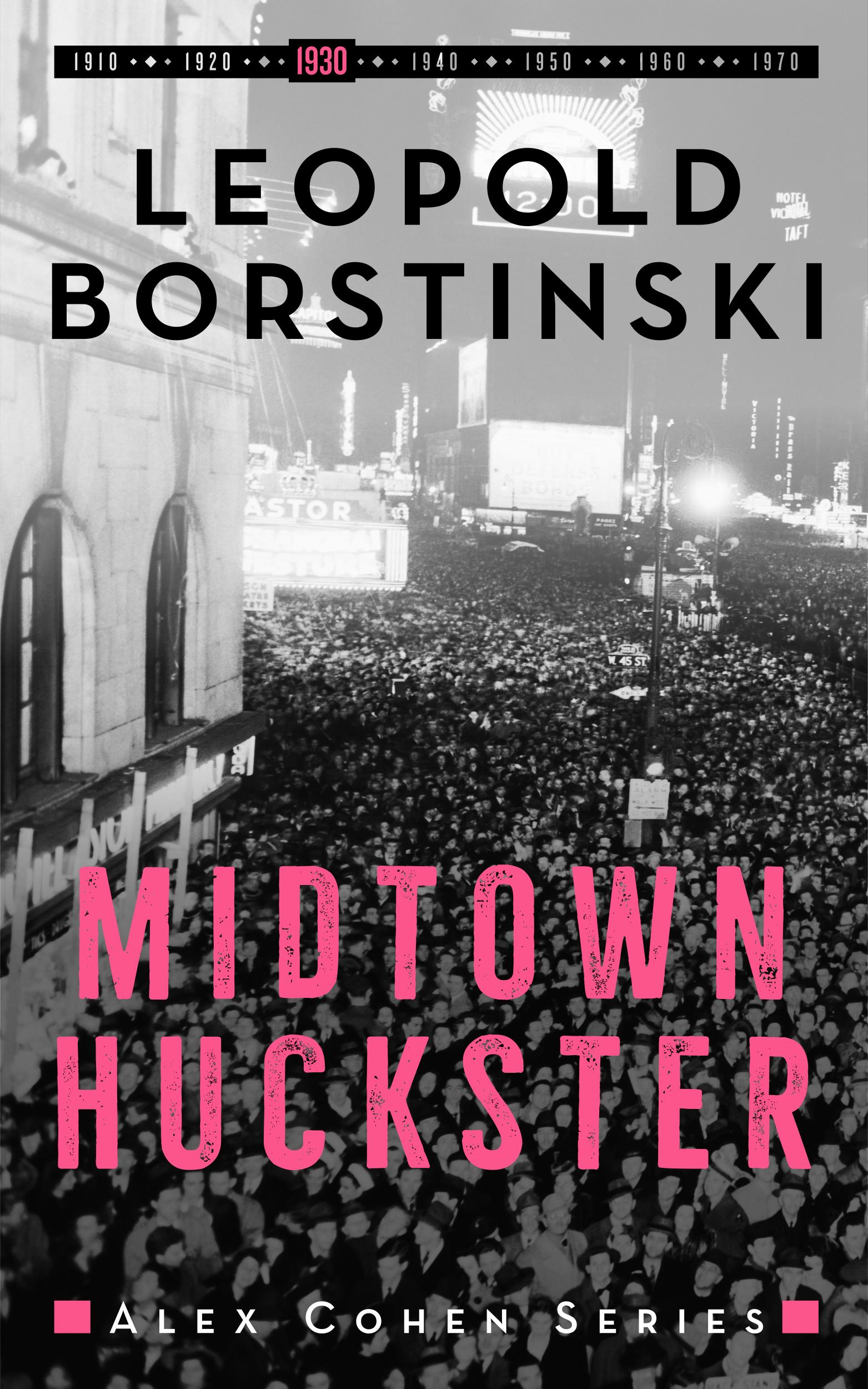 3 Midtown Huckster High Res 1930
