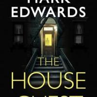 #BookReview: The House Guest by Mark Edwards @AmazonPub #TheHouseGuest #damppebbles