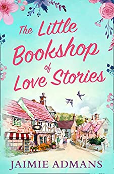 R3C20 the little bookshop of love stories by jaimie admans