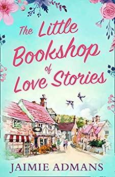 R3C20 the little bookshop of love stories by jaimie admans