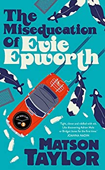 R3C20 the miseducation of evie epworth