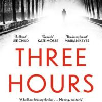 #BookReview: Three Hours by Rosamund Lupton #ThreeHours #damppebbles