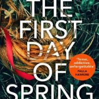 #BookReview: The First Day of Spring by Nancy Tucker @HutchinsonBooks @najmafinlay #TheFirstDayofSpring #damppebbles