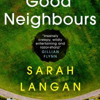 #BlogTour | #BookReview & #AuthorInterview: Good Neighbours by Sarah Langan @TitanBooks @Sarah_Mather_15 #GoodNeighbours #damppebbles